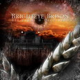 Brighteye Brison - Believers & Deceivers
