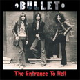 Bullet - The Entrance to Hell