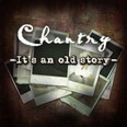 Chantry - It's An Old Story