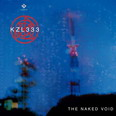 KZL333 - The Naked Void