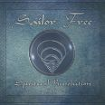 Sailor Free - Spiritual Revolution Part.2