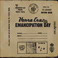 Verra Cruz - Emancipation Day